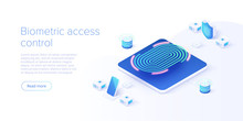 Biometric Access Control In Isometric Vector Illustration. Fingerprint Screening Security System Concept. Digital Touch Scan Identification Or Electronic Sensor Authentication. Web Banner  Template.