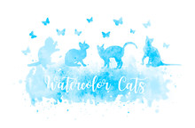 Cute Watercolor Cat Silhouettes Playing With Butterflies. Blue Vector Watercolor Splash Eps 10