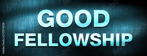 Good Fellowship abstract blue banner background Fototapet