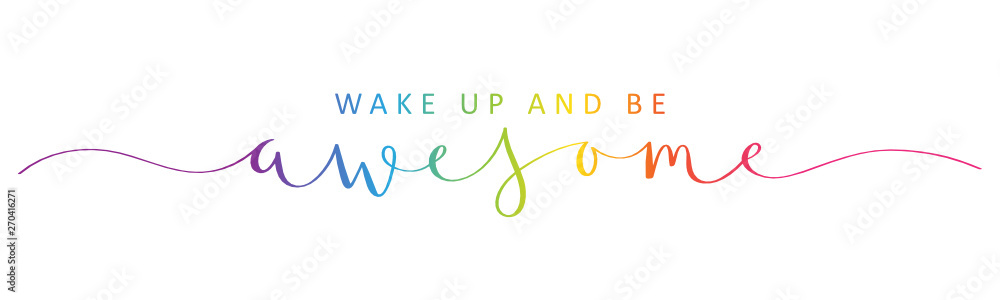 Fototapeta WAKE UP AND BE AWESOME rainbow brush calligraphy banner