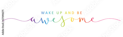 Cadres-photo bureau Positive Typography WAKE UP AND BE AWESOME rainbow brush calligraphy banner