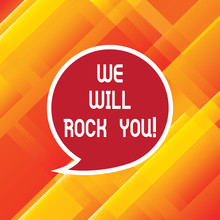 Word Writing Text We Will Rock...