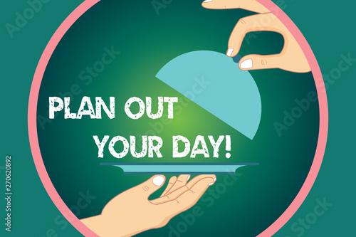 Photo  Word writing text Plan Out Your Day