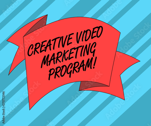 Text sign showing Creative Video Marketing Program