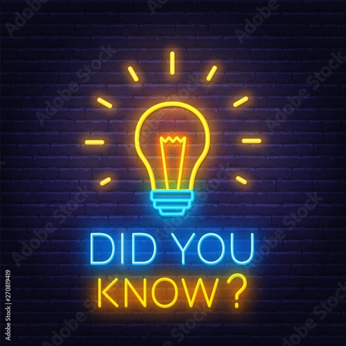 Obraz Neon sign did you know with light bulb on the brick wall background. Template for design. Vector illustration. - fototapety do salonu