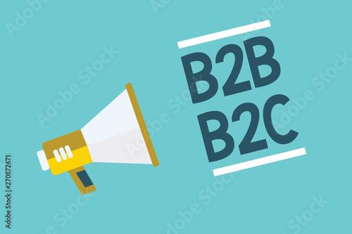 Writing note showing B2B B2C  Business photo showcasing two