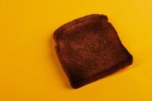 Burnt Bread Toast