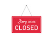 Sorry we're closed sign on red border. Vintage symbol. Decoration element isolated.