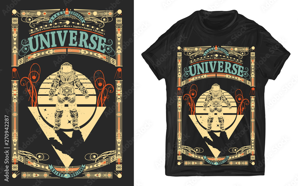 Fototapety, obrazy: Astronaut in outer space. Universe slogan. Sci-fi art. Print for t-shirts and another, trendy apparel design