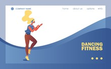Dancing Fitness School Banner Or Landing Page Template. Vector Concept Illustration With Young Woman Clapping Hands And Enjoying Vigorous Sport Exercising