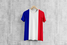 France Flag T-shirt On Hanger, French Team Uniform Design Idea For Garment Production. National Wear.