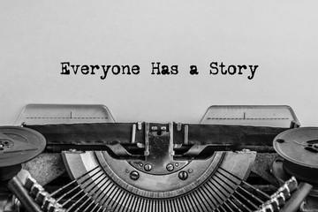 Everyone has a story printe...