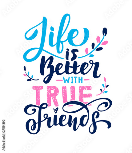 Tela Life is better with True Friends