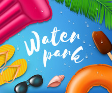 New Realistic Illustration Of Waterpark Pool Aquapark Aqua Park Splash Beach Set Inflatable Raft And Swim Ring With Flip-flop And Sunglasses Drops And Starfish Isolated On Background EPS 10