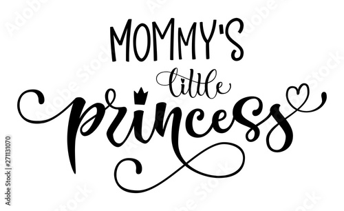 Photo Mommy's Little princess quote