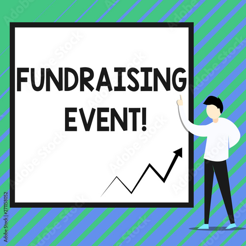 Conceptual hand writing showing Fundraising Event  Concept meaning