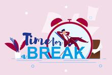 Vector Illustration Inscription Time For Break.