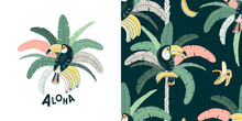 Rainforest Vector Color Seamless Pattern. Aloha Hand Drawn Lettering. Fruit Eating Bird. Tropical Bird, Toucan On Palm. Decorative Textile, Wrapping Paper, T-shirt, Print