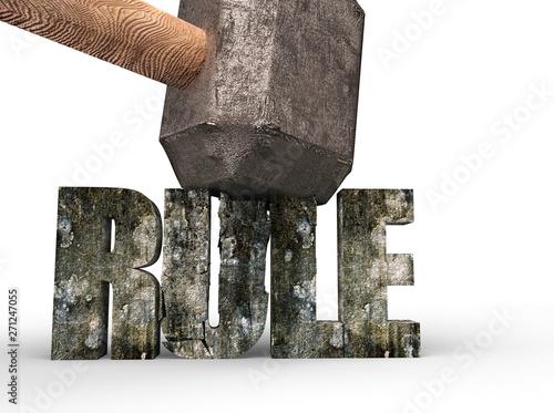 Fotografia, Obraz  Sledgehammer hitting RULE 3d concrete word cracked, isolated on white background, 3D illustration