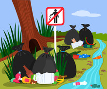 Ecological Disaster From Plastic Waste In The Forest. Forest Landscape Garbage Dump And Trash Bags In The River. Stop Trash Sign.