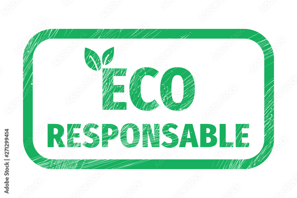 Fototapeta Eco Responsable grunge stamp vector design. Eco Responsable grunge stamp illustration.