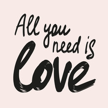 All You Need Is Love Calligrap...