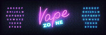 Vape Zone Neon Template. Glowing Lettering Vape Sign.