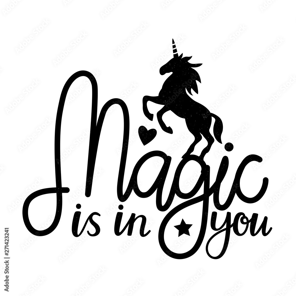 Photo  Vector illustration with unicorn and lettering text - Magic is in you