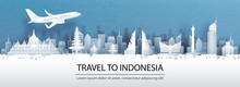 Travel Advertising With Travel To Indonesia Concept With Panorama View Of City Skyline And World Famous Landmarks In Paper Cut Style Vector Illustration.