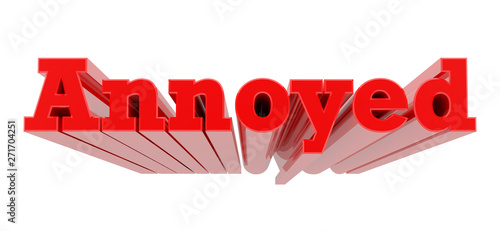 Fotografering  3D Annoyed word on white background 3d rendering