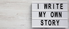 'I Write My Own Story' Words O...