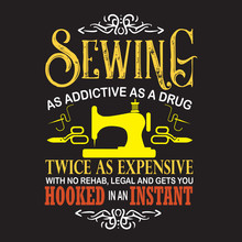 Sewing Quote And Saying Quote Good For Print Design.