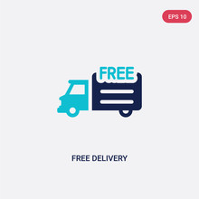 Two Color Free Delivery Vector Icon From Delivery And Logistics Concept. Isolated Blue Free Delivery Vector Sign Symbol Can Be Use For Web, Mobile And Logo. Eps 10