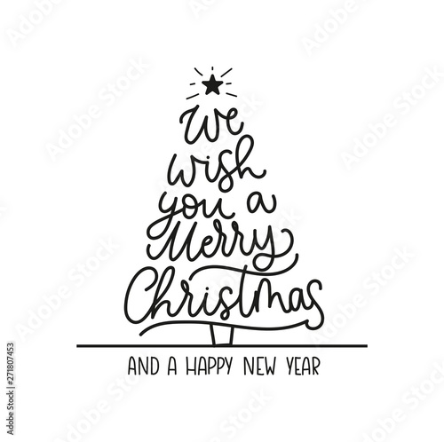 Stampa su Tela We wish you a merry Christmas and a Happy New Year greeting card with lettering and Christmas tree