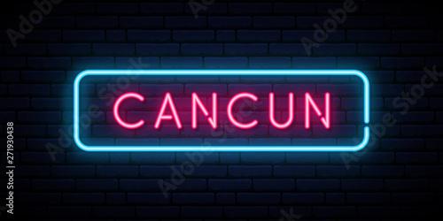 Cancun neon sign. Bright light signboard. Vector banner.