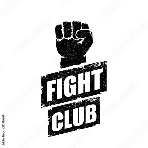 fight club vector logo or label with grunge black man fist isolated on white background Wallpaper Mural