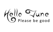 Typography For Hello June Use As Poster, Card, Flyer, Banner, T Shirt Or Calendar
