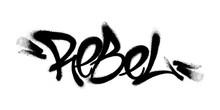 Sprayed Rebel Font Graffiti Wi...