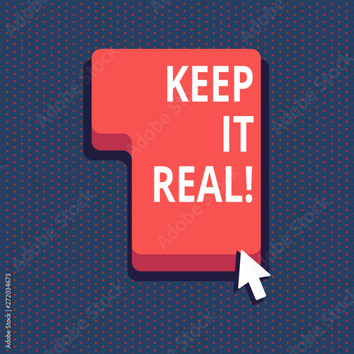 Handwriting text Keep It Real Wallpaper Mural