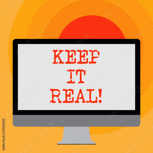 Photo  Writing note showing Keep It Real