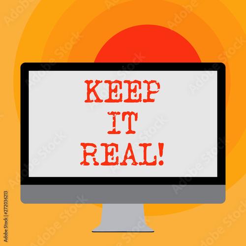 Fényképezés  Writing note showing Keep It Real