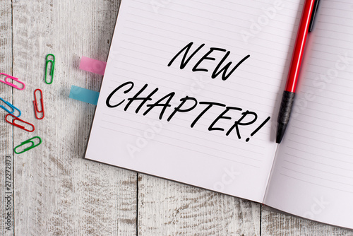 Photo  Conceptual hand writing showing New Chapter
