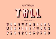 Shadow And Line Cartoon Font Vector, Alphabet Tall Typeface Letter And Number Design, Graphic Text On Background