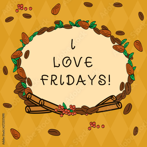 Handwriting text I Love Fridays  Concept meaning Affection
