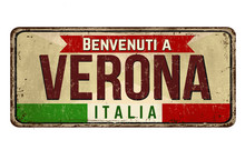 Welcome To Verona Vintage Rusty Metal Sign