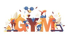 Concept Illustration With Large Word Gym And Girls Doing Sport Training, Leaves And Greenery Isolated On White Background. Creative Lettering With Contemporary Characters