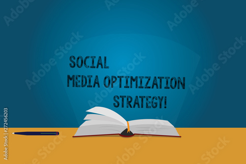 Photo  Handwriting text Social Media Optimization Strategy