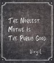 Noblest Motive Virgil Quote