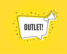 Outlet Symbol. Megaphone Banner. Special Offer Price Sign. Advertising Discounts. Loudspeaker With Speech Bubble. Outlet Sign. Marketing And Advertising Tag. Vector