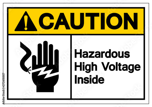Fotografia  Caution Hazardous High Voltage Inside Symbol Sign, Vector Illustration, Isolate On White Background Label